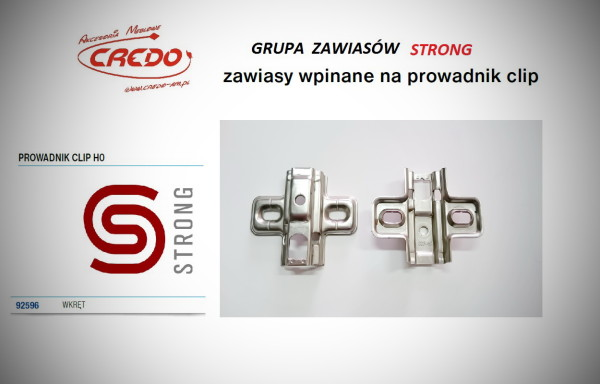 Zawias STRONG  system CLIP  – prowadnik H-0 Clip