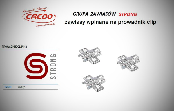 Zawias STRONG  system CLIP  – prowadnik H-2 Clip