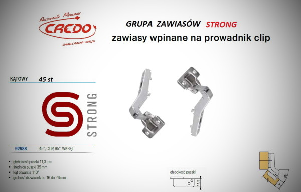 Zawias STRONG  system CLIP   45 stopni